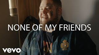 Rag'n'Bone Man - None of My Friends (Live from Larch Studios)
