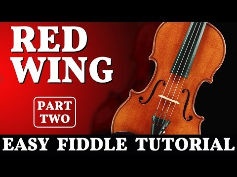 Fiddle Tune |  Easy violin Tutorial | Red Wing, Part 2
