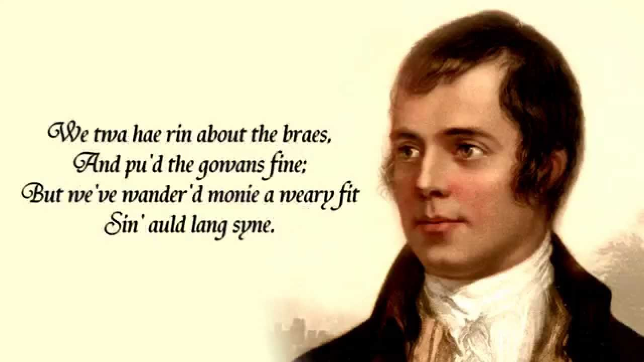 Auld Lang Syne By Robert Burns New Years Poem Youtube