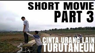 Gambar cover Puisi Cinta Urang lain Turutaneun | Short Movie Sad Love story Indonesia Part 3