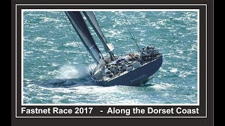 2017 The Fastnet Race from Durlston