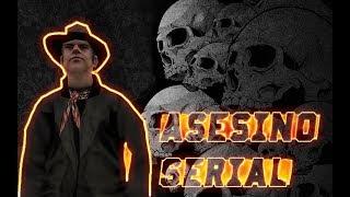 MISTERIO || EL ASESINO SERIAL || GTA SAN ANDREAS LOQUENDO