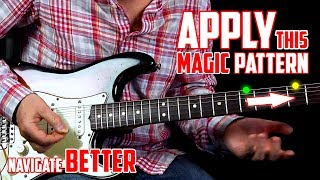 Apply This Magic Pattern To Help You Understand the Guitar M...