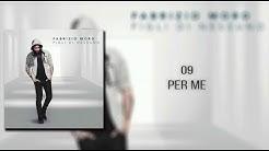 Fabrizio Moro - Per me [TESTO]