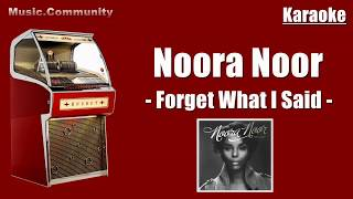 Karaoke - Noora Noor - Forget What I Said (new version)