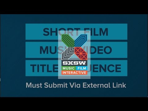 How to Submit Your Film | Film 2015 | SXSW