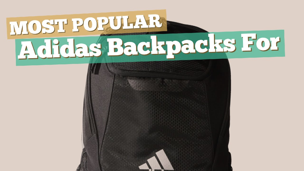 4877ae01bd58 Adidas Backpacks For Men    Most Popular 2017 - YouTube
