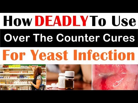 Over The Counter Cures For Yeast Infection - Think About This! (MUST WATCH)