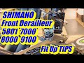 Tips For Setting Up And Adjusting Shimano R5801 7000 8000 And 9100 Front Derailleurs
