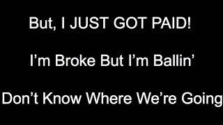 Just Got Paid Lyric Video: Sigala, Ella Eyre, Megan Trainor ft French Montana Video