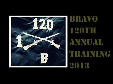 Bravo Company 120th Infantry 2013
