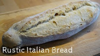 How to make Rustic Italian Bread