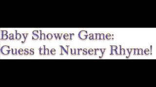 Baby Shower Game| Guess The Nursery Rhyme