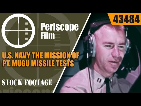 U.S. NAVY THE MISSION OF PT. MUGU PACIFIC MISSILE TEST RANGE WEAPONS THAT WORK 43484 NA
