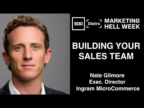 [500Distro] Building your first Sales Team with Nate Gilmore