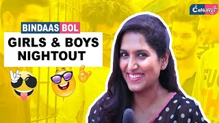 Every Girls and Guys Night Out Ever | Open Question | CafeMarathi - Bindaas Bol