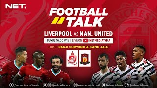 Download lagu FOOTBALL TALK : LIVERPOOL VS MAN.UNITED