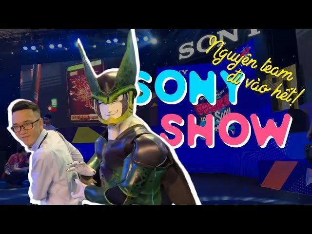 NGUYÊN TEAM ?I VÀO H?TTTT Sony Show ????