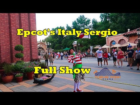 Disney Epcot's Italy Pavilion -  Sergio full show
