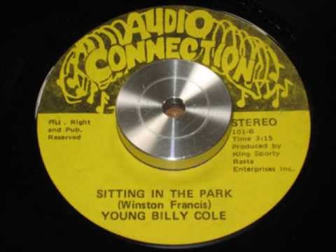 YOUNG BILLY COLE  –   SITTING IN THE PARK  – reggae – soul – r&b – funk.