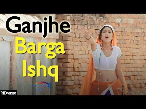 Ganjhe Barga Ishq | Monu Surehtiya, Miss Ada, Nitesh Rana | Latest Haryanvi Songs Haryanavi 2018