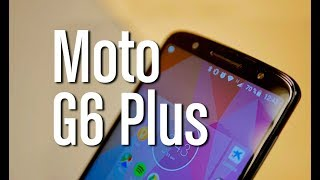 Análisis de Motorola Moto G6 plus