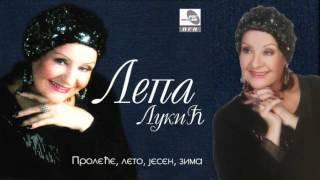 Lepa Lukic - Leti, Leti Bijeli Golube - Bonus  - (audio 2013)