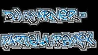 Dj warner - Partela mix