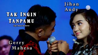 Download lagu Jihan Audy Feat Gerry Mahesa -Tak Ingin Tanpamu (Official Music Video)