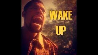 Wake Up!!! Part 2