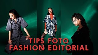 #234 TIPS FOTO FASHION EDITORIAL