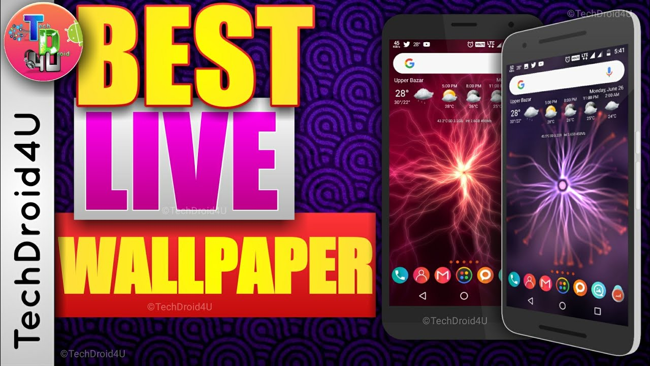 Best Live Wallpaper For Android 2017 Top Live Wallpaper For Android L Techdroid4u