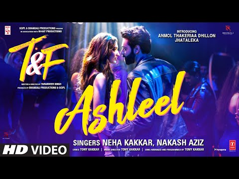 Tuesdays & Fridays: Ashleel | Neha Kakkar|Nakash Aziz |Tony Kakkar| Anmol Thakeria Dhillon,Jhataleka