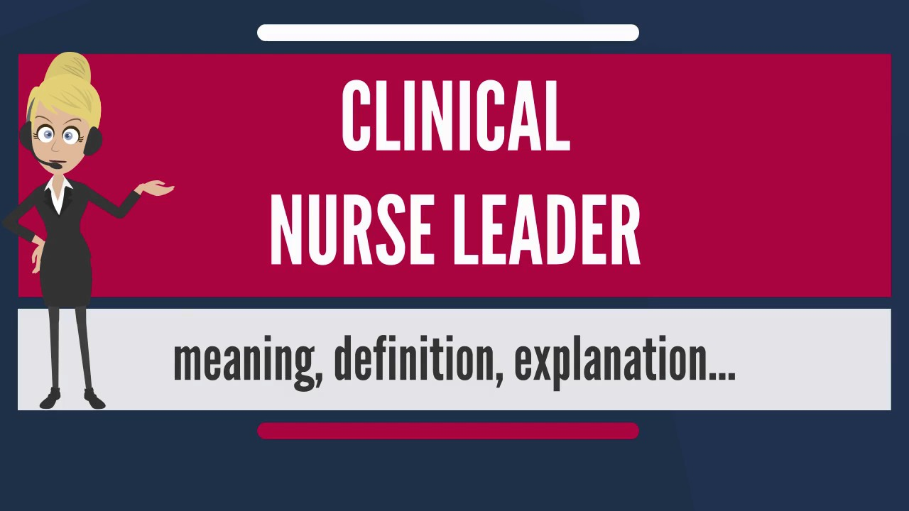 What is clinical nurse leader what does clinical nurse leader what is clinical nurse leader what does clinical nurse leader mean clinical nurse leader meaning xflitez Gallery