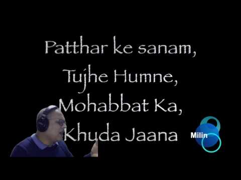 Patthar Ke Sanam : by Milin Patel