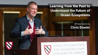 Chris Bowler | The Future of Ocean Ecosystems || Radcliffe Institute thumbnail