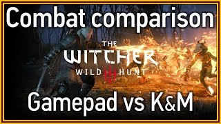 The Witcher 3: Wild Hunt - Combat comparison: Gamepad vs Keyboard & Mouse
