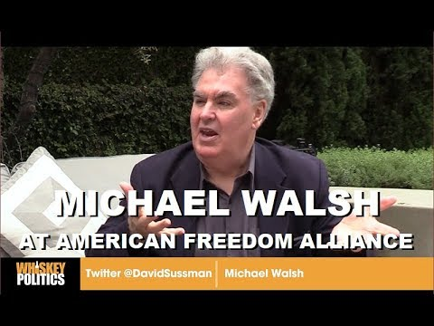 Michael Walsh: How to Fight the Left in the Institutions. Live from American Freedom Alliance