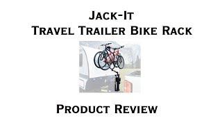Travel Trailer - Jack-It Bike Carrier Review & Installation