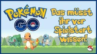 Pokémon GO | Tipps | Was ihr vor Spielbeginn wissen müsst