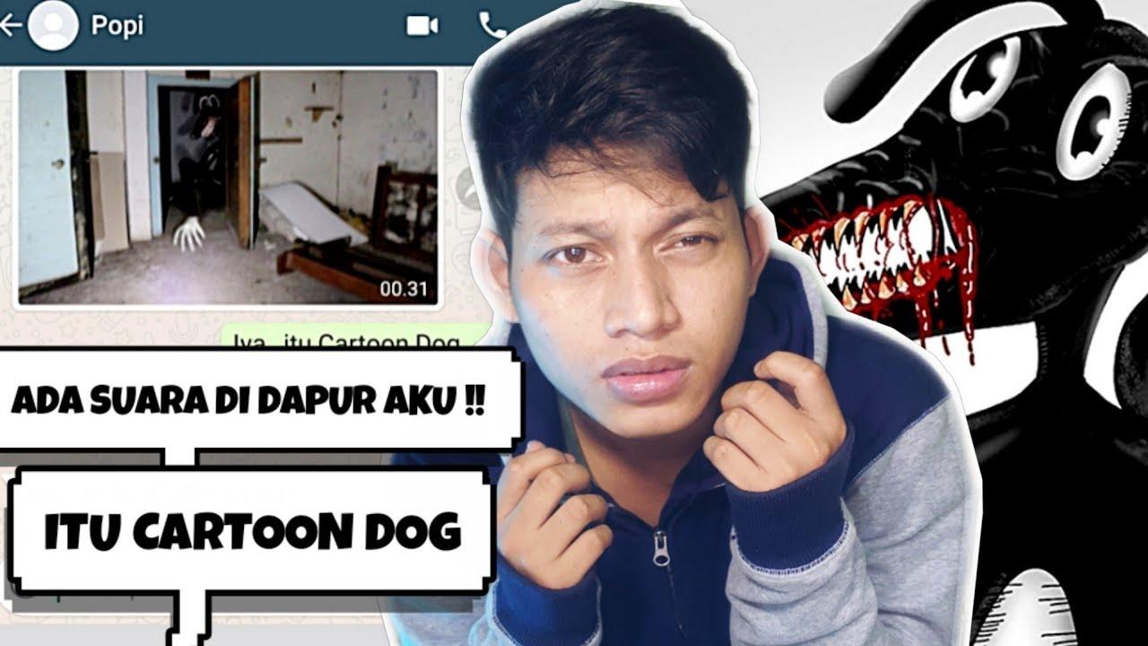 CARTOON DOG MUNCUL DI RUMAH AKU?   Chat Story Horror Indonesia #TERSERAM
