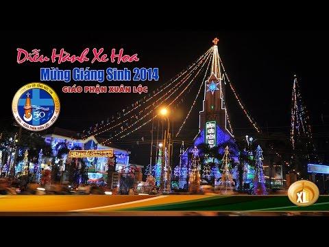 Đoàn Xe Hoa Xuân Lộc Diễu Hành Mừng Giáng Sinh 2014