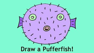 How To Draw A Pufferfish Puffer Fish Easy Cartoon Drawing Lesson For Kids