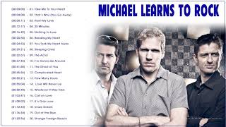 Michael Learns To Rock Greatest Hits Full Album 2021 💞 The Best Of MLTR Songs 💞 MLTR Love Songs Ever