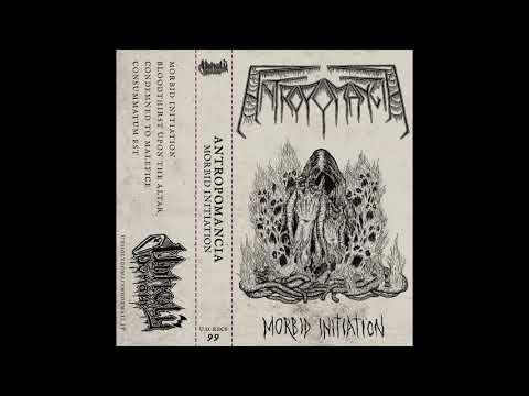 Antropomancia - Morbid Initiation (Full Demo 2021)