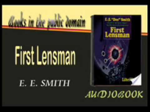 First Lensman E. E. SMITH Audiobook
