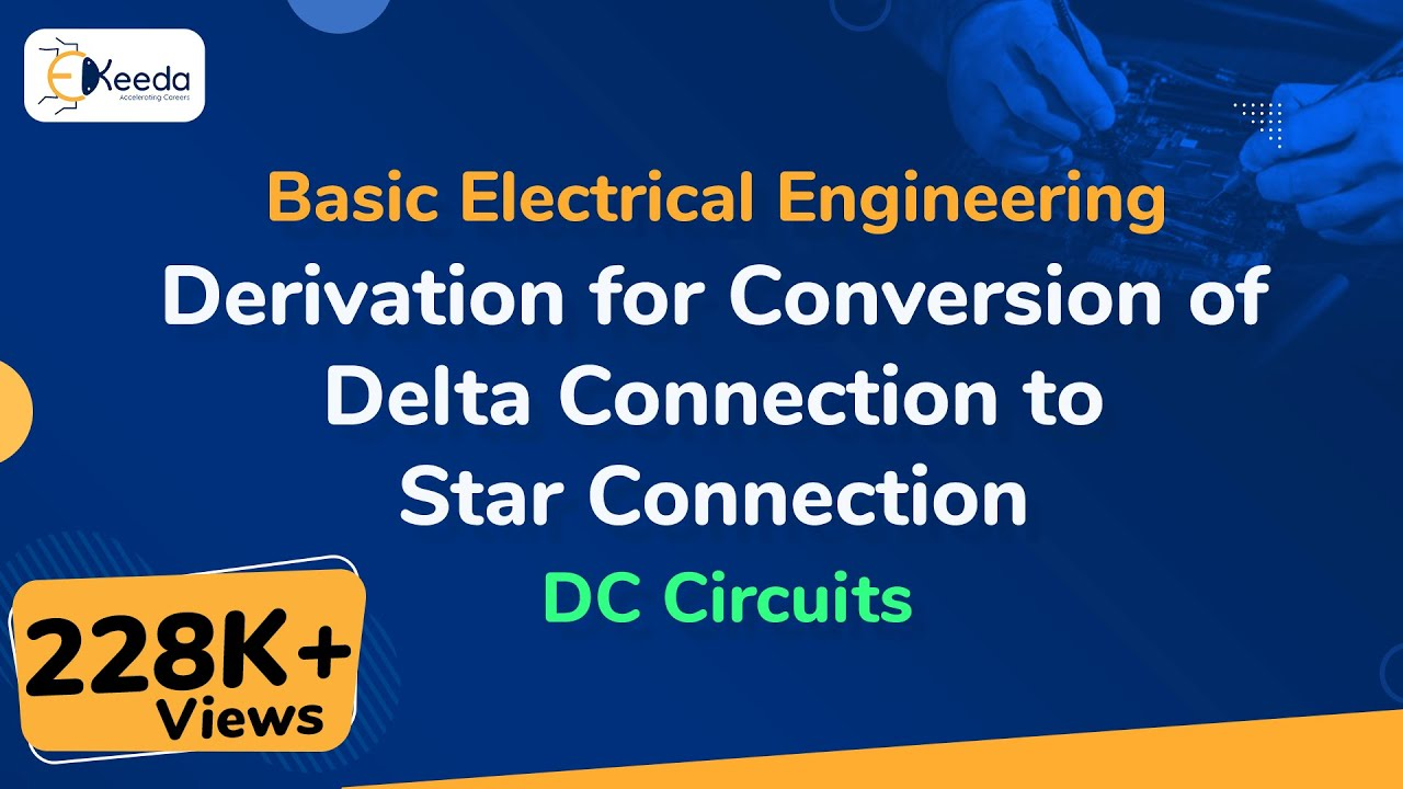 Derivation of Conversion of Star Connection in Delta Connection of  Resistors - DC Circuits