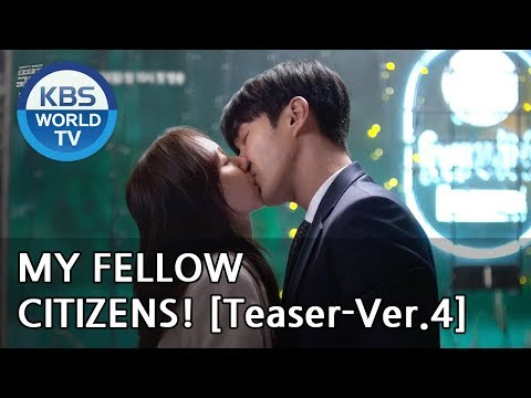My Fellow Citizens! I 국민 여러분!  [Teaser-Ver.4]
