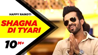 Shagna Di Tyari | Happy Raikoti | Latest Punjabi Song 2015