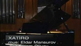 "Aygun Kazimova & Ilqar Muradov - ""Xatira"""